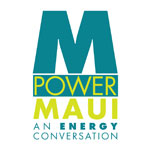 Your input is needed on Maui's energy future